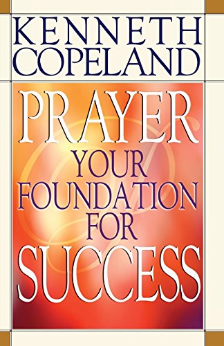 9780881147049: Prayer- Your Foundation for Success