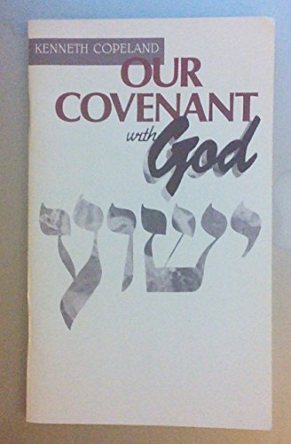 9780881147421: Our Covenant with God
