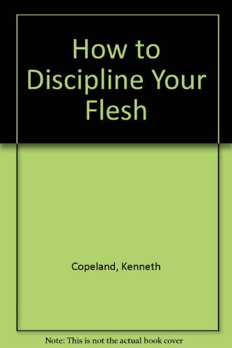 9780881148305: How to Discipline Your Flesh
