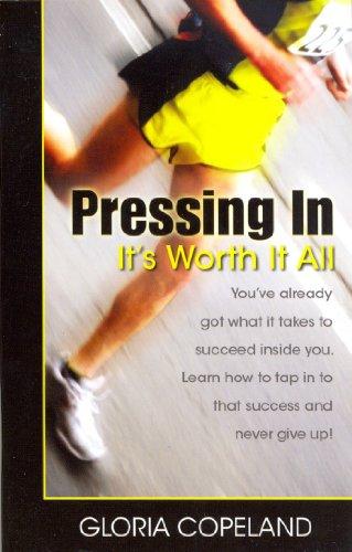 9780881148428: Pressing in - It's Worth It All