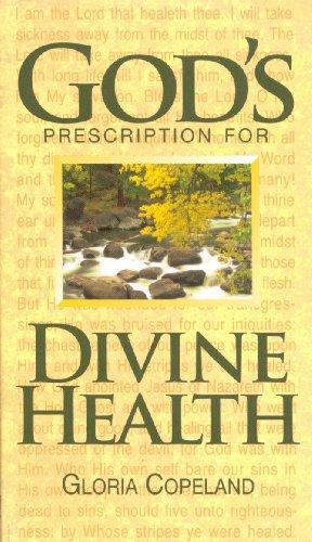 9780881149869: God's Prescription for Divine Health