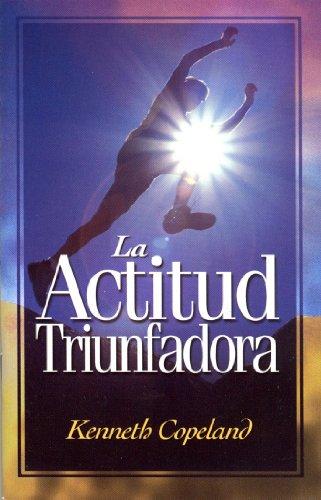 9780881149968: La Actitud Triunfadora (The Winning Attitude) (Spanish Edition)
