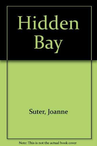 Hidden Bay: Suter, Joanne