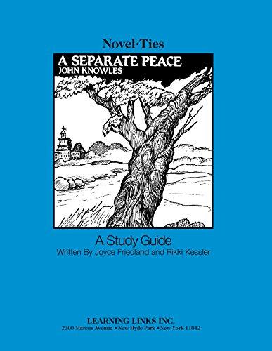 A Separate Peace: Novel-Tie Study Guide: Joyce Friedland; Rikki
