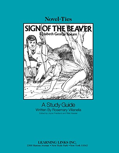 9780881220520: Sign of the Beaver: Novel-Ties Study Guide