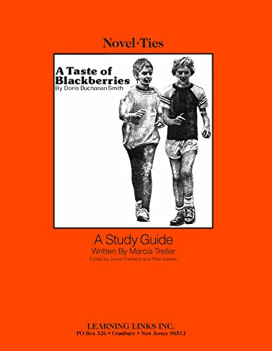9780881220711: Taste of Blackberries: Novel-Ties Study Guide