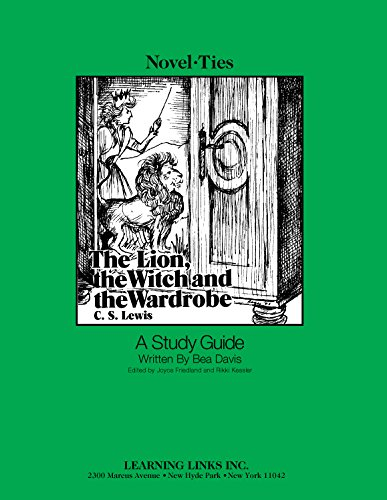 9780881220780: The Lion, the Witch, and the Wardrobe : A Study Guide