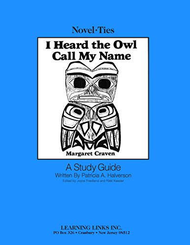 9780881221008: I Heard the Owl Call My Name: Novel-Ties Study Guide