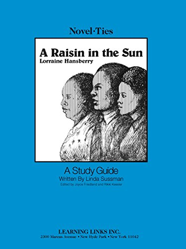 9780881221244: Raisin in the Sun: Novel-Ties Study Guide