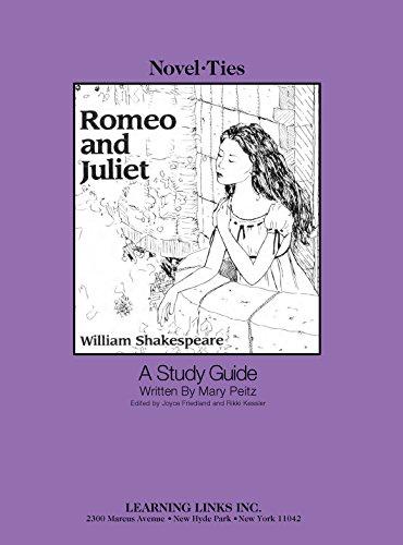 Romeo and Juliet: Novel-Ties Study Guide: Mary Peitz
