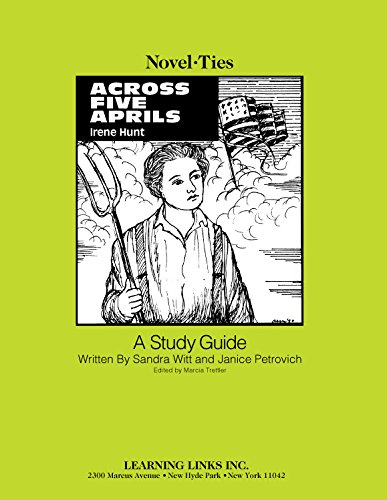 9780881223941: Across Five Aprils: Novel-Ties Study Guide