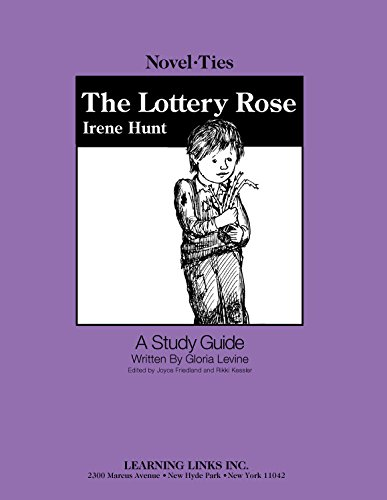 9780881223958: Lottery Rose: Novel-Ties Study Guide