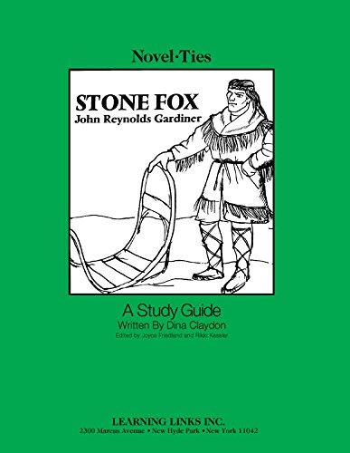 9780881224078: Stone Fox: Novel-Ties Study Guide