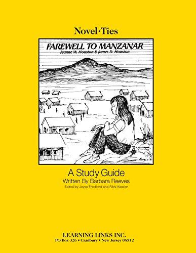 9780881225839: Farewell to Manzanar: Novel-Ties Study Guide