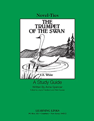 9780881227109: Trumpet of the Swan: Novel-Ties Study Guide