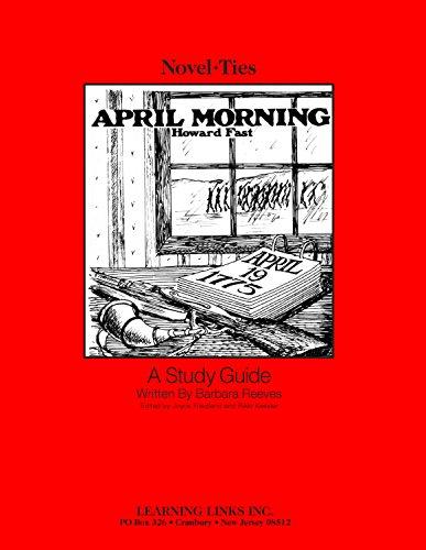 9780881227147: April Morning: Novel-Ties Study Guide