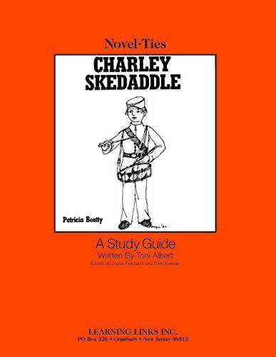 9780881227253: Charley Skedaddle: Novel-Ties Study Guide