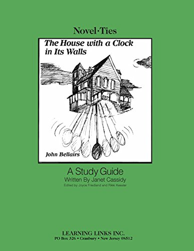 9780881227284: House with a Clock in Its Walls: Novel-Ties Study Guide