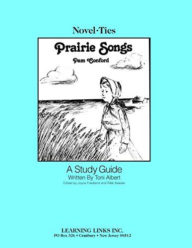 9780881228823: Prairie Songs: Novel-Ties Study Guide