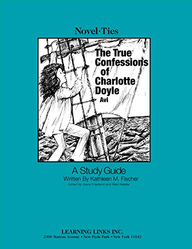 9780881229004: True Confessions of Charlotte Doyle: Novel-Ties Study Guide