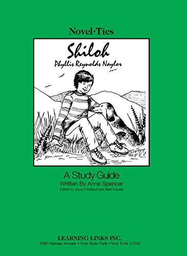 Shiloh: Novel-Ties Study Guide: Phyllis Reynolds Naylor