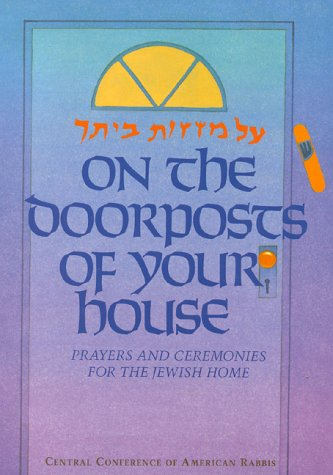 9780881230437: On the Doorposts of Your House: Al Mezuzot Beitecha Prayers and Ceremonies for the Jewish Home (English and Hebrew Edition)