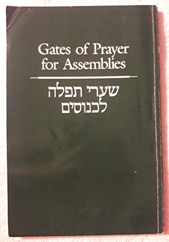 Gates of Prayer for Assemblies: Conference, Central