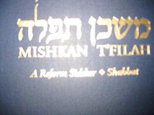 9780881231045: MISHKAN T'FILAH. A Reform Siddur. Services for Shabbat.