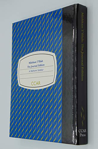 Mishkan T'filah: The Journal Edition a Reform Siddur: Elyse D. Frishman, Joel Abraham, ...