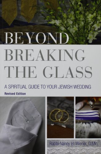 9780881231847: Beyond Breaking the Glass: A Spiritual Guide to Your Jewish Wedding
