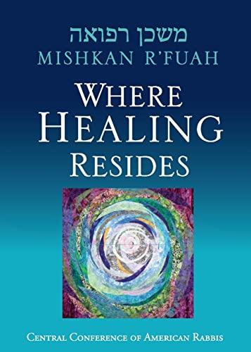 9780881231960: Mishkan R'fuah: Where Healing Resides