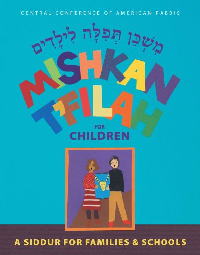 9780881232011: Mishkan T'Filah for Children: A Siddur for Families and Schools