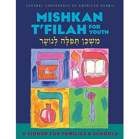 Mishkan T'filah for Youth: A Siddur for