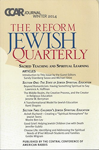 CCAR journal, The Reform Jewish Quarterly Winter 2014: Sacred Teaching and Spiritual Learning: ...