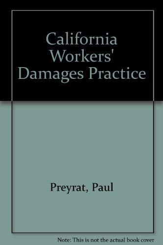 9780881241334: California Workers' Damages Practice