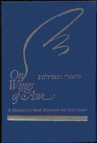 On Wings of Awe (Ma Ale Tefilot: Mahzor High Holidays