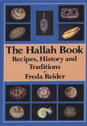 9780881251111: The Hallah Book: Recipes, History, and Traditions