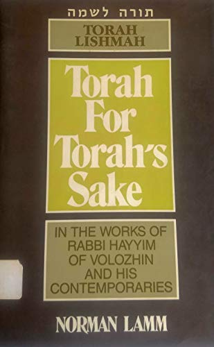 9780881251173: Torah Lishmah: Torah for Torah's Sake : In the Works of Rabbi Hayyim of Volozhin and His Contemporaries (Sources and Studies in Kabbalah, Hasidism,)