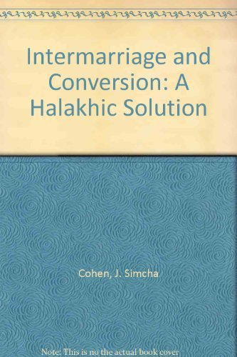 9780881251241: Intermarriage and Conversion: A Halakhic Solution