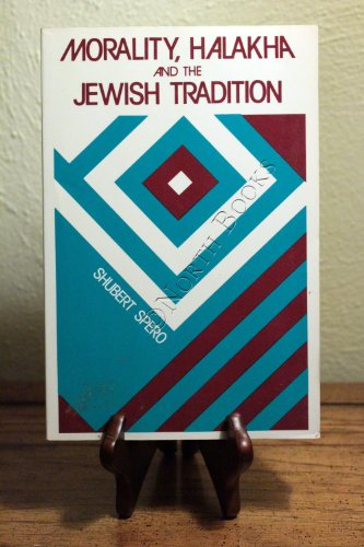 9780881251371: Morality, Halakha and the Jewish Tradition