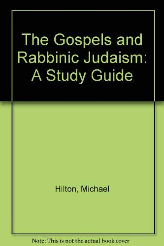 9780881253030: The Gospels and Rabbinic Judaism: A Study Guide