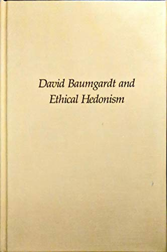 9780881253047: David Baumgardt and Ethical Hedonism