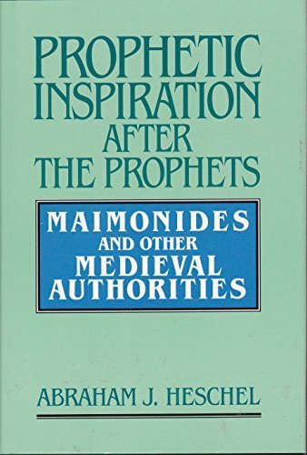 9780881253467: Prophetic Inspiration After the Prophets: Maimonides and Other Medieval Authorities