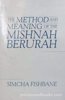 The Method and Meaning of the Mishnah