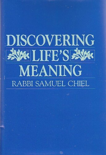 Discovering Life's Meaning: Chiel, Samuel
