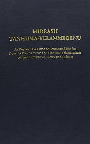 9780881254006: Midrash Tanhuma-Yelammedenu: An English Translation of Genesis and Exodus from the Printed Version of Tanhuma-Yelammedenu With an Introduction, Notes, and Indexes