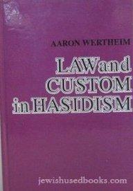 9780881254013: Law and Custom in Hasidism