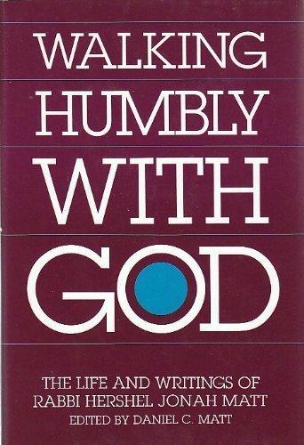 9780881254303: Walking Humbly With God: The Life and Writings of Rabbi Hershel Jonah Matt