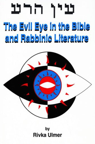 9780881254631: Evil Eye in the Bible and Rabbinic Literature