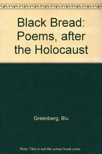 9780881254907: Black Bread: Poems, After the Holocaust
